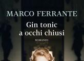 Gin tonic a occhi chiusi