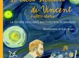 Il cielo stellato di Vincent e altre storie