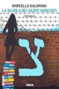 La scuola dei Giusti nascosti