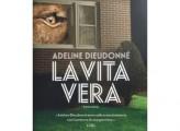 La vera vita, di Adeline Dieudonné, Solferino 2019